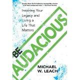 Michael-w-leach-be-audacious